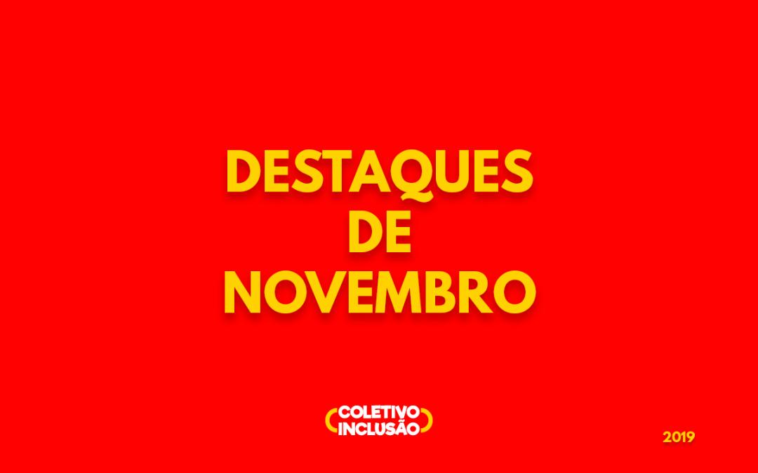 News – Confira os destaques de novembro!